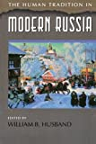 img - for The Human Tradition in Modern Russia (The Human Tradition around the World series) book / textbook / text book