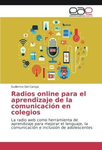 Radios online para el aprendizaje de la comunicación en ...