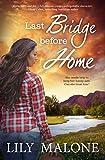 Last Bridge Before Home (Chalk Hill Series Book 3) (English Edition)