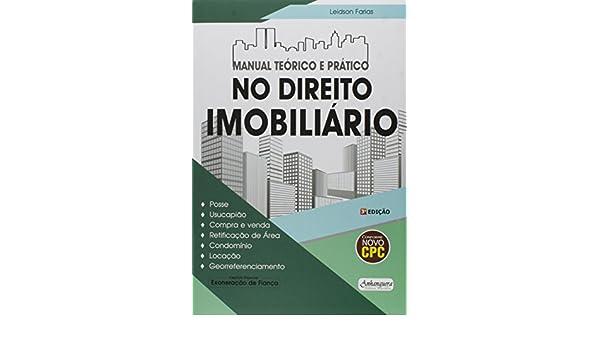 Manual Teórico e Prático no Direito Imobiliário: Leidson ...