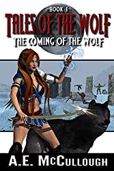 Tales of the Wolf: The Coming of the Wolf