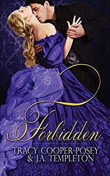 Forbidden (Scandalous Sirens Book 1) by [Cooper-Posey, Tracy, Templeton, J.A.]