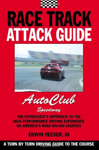 Race Track Attack Guide - Auto Club Speedway
