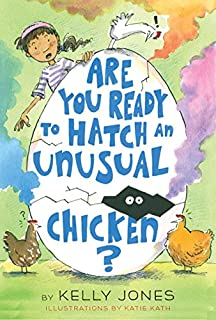 Book Cover: Are You Ready to Hatch an Unusual Chicken?