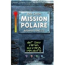 ARTÉMIS FOWL T.02 : MISSION POLAIRE
