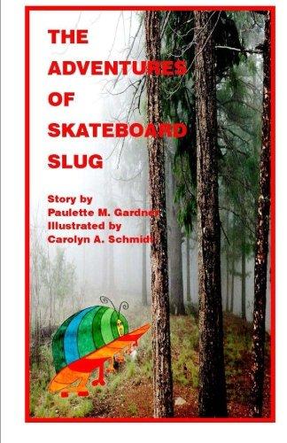 The Adventures of Skateboard Slug PDF