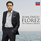 Juan Diego Florez - The Ultimate Collection