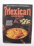 Best Better Homes and Gardens Cookbooks - Better Homes and Gardens Mexican Cook Book Review