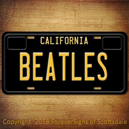 Forever Signs Of Scottsdale The Beatles Rock Band California Aluminum Vanity License Plate Black
