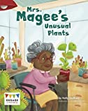 Mrs. Magee's Unusual Plants (Engage Australia: Engage Literacy Gold)