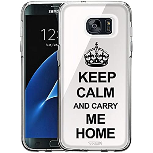 Samsung Galaxy S7 Edge Case, Snap On Cover by Trek KEEP CALM and Carry Me Home on White One Piece Trans Case Sales