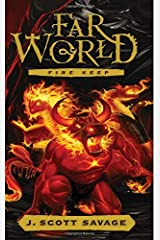 Fire Keep (FarWorld) (Volume 4) Paperback
