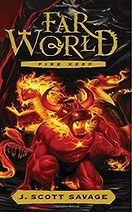 Fire Keep (FarWorld) (Volume 4)