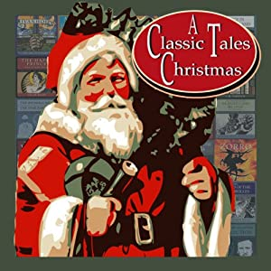 A Classic Tales Christmas Audiobook