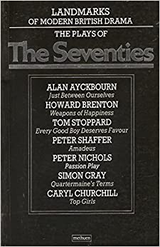 Landmarks of Modern British Drama: The Seventies v. 2