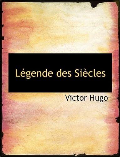 Lire Legende Des Siecles pdf, epub