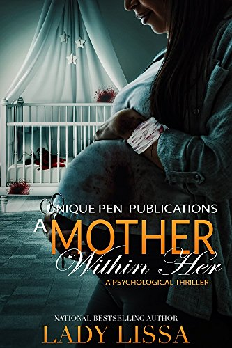 A Mother Within Her: A Psychological Thriller