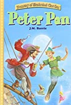 Peter Pan (Treasury of Illustrated Classics)…