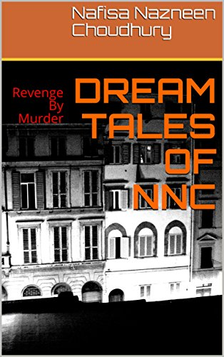 DREAM TALES OF NNC: Revenge By Murder
