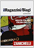 img - for Il Ragazzini-Biagi Concise. Dizionario inglese-italiano italian-english dictionary (Italian Edition) book / textbook / text book