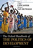 img - for The Oxford Handbook of the Politics of Development (Oxford Handbooks) book / textbook / text book