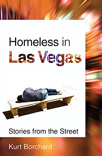 Homeless in Las Vegas: Stories from the Street