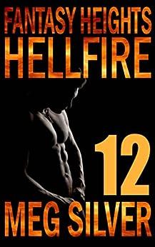 Hellfire (Fantasy Heights Book 12) by [Silver, Meg]
