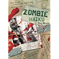 Zombie Haiku: Good Poetry For Your.Brains