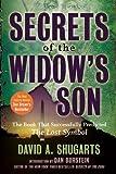 Secrets of the Widow's Son, David A Shugarts, 1402777299