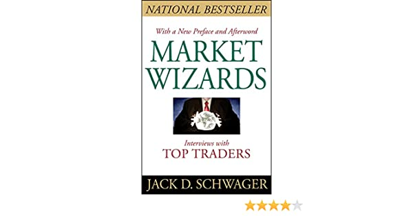 Market Wizards, Updated: Interviews with Top Traders (English Edition) eBook: Jack D. Schwager: Amazon.es: Tienda Kindle