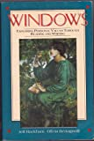 Windows : Exploring Human Values Through Reading and Writing, Rackham, Jeff and Bertagnolli, Olivia, 0060438088
