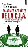 Image de Armes Secr'tes de La CIA. Tortures, Manipulations Et Armes Chimiques(les) (English and French Editio