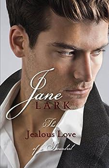 The Jealous Love of a Scoundrel: A historical quartet of forbidden love by [Lark, Jane]