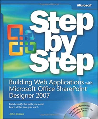 Book Building Web Applications with Microsoft® Office SharePoint® Designer 2007 Step by Step (Step by Step Developer)