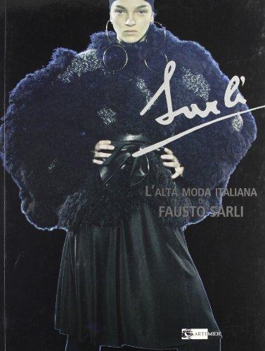 L'alta moda italiana di Fausto Sarli
