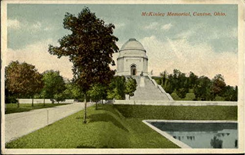 Mckinley Memorial Canton, Ohio Original Vintage - Mckinley Canton Ohio Memorial