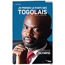 Je prends le parti des Togolais (DOCUMENTS) (French Edition)