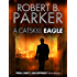 A Catskill Eagle (A Spenser Mystery) (The Spenser Series)