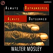 Always Outnumbered, Always Outgunned | Walter Mosley