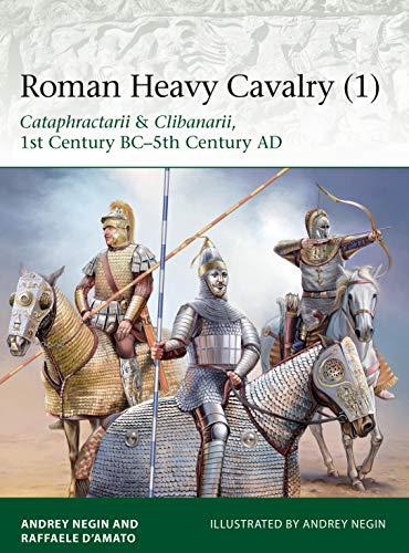 Roman Heavy Cavalry (1): Cataphractarii