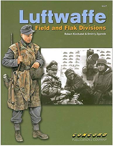 Concord Publications Luftwaffe Field and Flak Divisions 6527