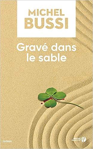 Grave Dans Le Sable Amazon Fr Michel Bussi Livres