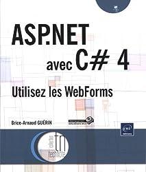 ASP.NET avec C# 4 - Utilisez les WebForms