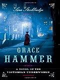 The Fortunes of Grace Hammer, Sara Stockbridge, 0393067181