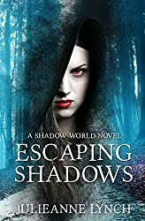 Escaping Shadows: Paranormal Vampire Fantasy (A Shadow World Novel Book 2)