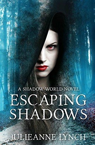 (Escaping Shadows (A Shadow World Novel Book 2))