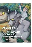 Maurice Sendak and the Art of Children's Book Illustration, L. M. Poole, 186171307X