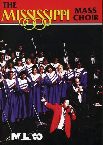 (The Mississippi Mass Choir: Live in Jackson,)