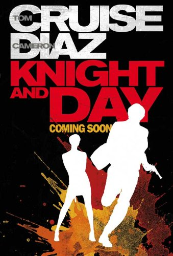 Knight and Day Movie Poster (27 x 40 Inches - 69cm x 102cm) (2010) Style D -(Tom Cruise)(Cameron Diaz)(Maggie Grace)(Peter Sarsgaard)(Paul Dano)(Marc Blucas) (Tom Cruise Style)