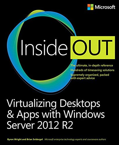 Virtualizing Desktops and Apps with Windows Server 2012 R2 Inside Out Pdf